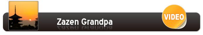Zazen Grandpa